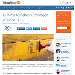 12 Ways to Refresh Employee Engagement