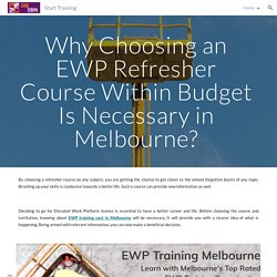 Start Training - Why Choosing an EWP Refresher Course in Budget Is Necessary in Melbourne