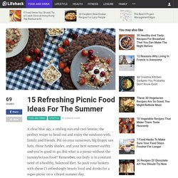 15 Refreshing Picnic Food Ideas For The Summer