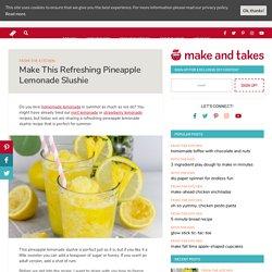 Make This Refreshing Pineapple Lemonade Slushie