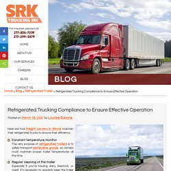 Refrigerated Trucking Compliance to Ensure Effective Operation
