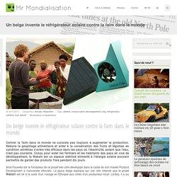 Un belge invente le réfrigérateur solaire contre la faim dans le monde