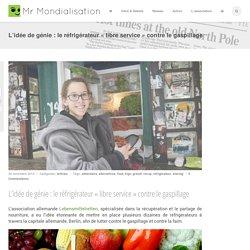 L'idée de génie : le réfrigérateur «libre service» contre le gaspillage