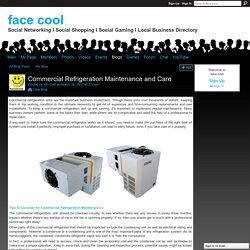 Commercial Refrigeration Maintenance and Care
