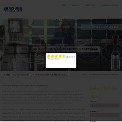 Samsung Refrigerator Repair Service Hyderabad - SAMSUNG SERVICES
