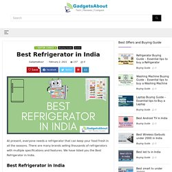 Best Refrigerator in India for 2021