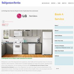 LG Refrigerator Service Repair Center Hyderabad Secunderabad -