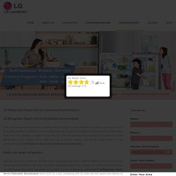 LG Refrigerator Repair Service Hyderabad Secunderabad - LG Washing Machine Repair