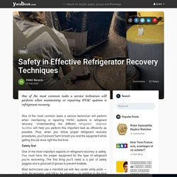 Safety in Effective Refrigerator Recovery Techniques