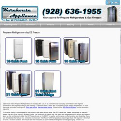 EZ Freeze Brand Propane Refrigerators for Sale at Warehouse Appliance