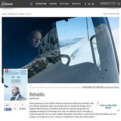 Refroidis, un film de Hans Petter Moland