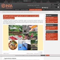 INRA 21/09/18 Risque sanitaire en agriculture urbaine : un nouvel outil méthodologique
