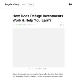 How Does Refuge Investments Work & Help You Earn?
