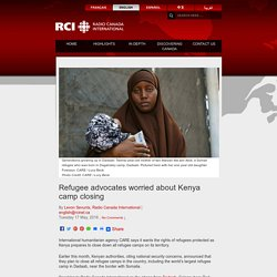 Refugee advocates worried about Kenya camp closing
