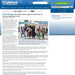 World Refugee Day takes places against backdrop of worsening global crisis