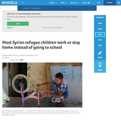Most Syrian refugee children work or stay home instead of going to school