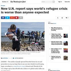 New U.N. report says world's refugee crisis is worse than anyone expected