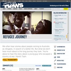 Refugee Journey: 26/11/2013, Behind the News