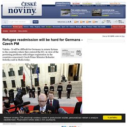 Refugee readmission will be hard for Germans - Czech PM