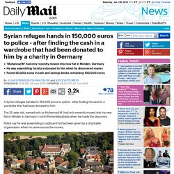 Syrian refugee hands in 150k euros found in wardrobe donated by German charity to police