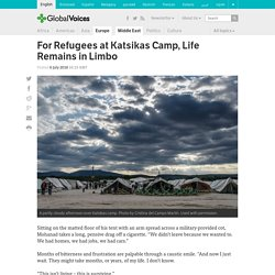 For Refugees at Katsikas Camp, Life Remains in Limbo