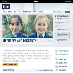 Refugees and Migrants: 30/08/2016, Behind the News