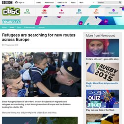 Refugees are searching for new routes across Europe - CBBC Newsround