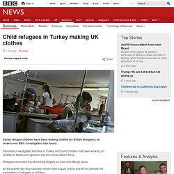 Child refugees in Turkey making UK clothes