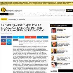 LA CARRERA SOLIDARIA POR LA EDUCACIÓN EN SUDÁN DEL SUR LLEGA A 10 CIUDADES ESPAÑOLAS Noticias, última hora, vídeos y fotos de Política - Refugiados en lainformacion.com