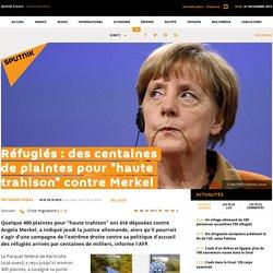 """Réfugiés : des centaines de plaintes pour """"haute trahison"""" contre Merkel"""