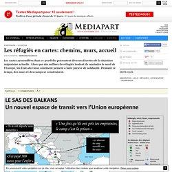 Les réfugiés en cartes: chemins, murs, accueil