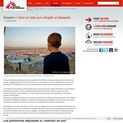 Venir en aide aux réfugiés et déplacés - Dossiers