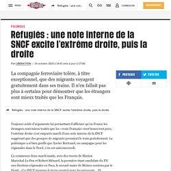 Réfugiés: une note interne de la SNCF excite l'extrême droite, puis la droite