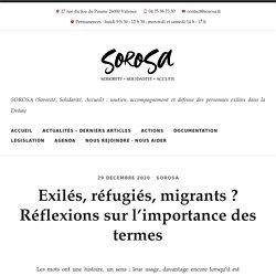 Exilés, réfugiés, migrants ? Réflexions sur l'importance des termes