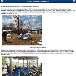 Visite de camps de réfugiés sud-soudanais à Gambella - La France en Éthiopie
