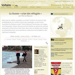 La fausse « crise des réfugiés », par Thierry Meyssan