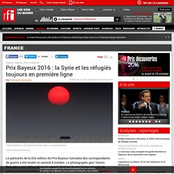 [RFI] - Prix Bayeux 2016 : la Syrie et les réfugiés toujours en première ligne