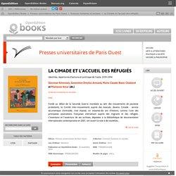 La Cimade et l'accueil des réfugiés - Presses universitaires de Paris Ouest