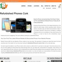 Refurbished Phones in Cork