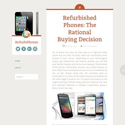 Refurbished Phones: The Rational Buying Decision