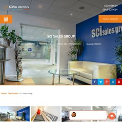 Case Studies, SCi Sales Group. Refurbishments - KOVA Interiors