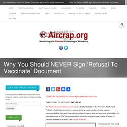 Why You Should NEVER Sign 'Refusal To Vaccinate' Document -