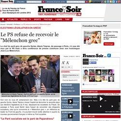 """Le PS refuse de recevoir le """"Mélenchon grec"""""""
