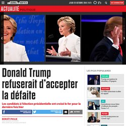 Donald Trump refuserait d'accepter la défaite