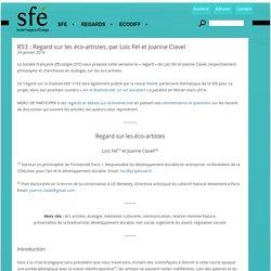 R53 : Regard sur les éco-artistes, par Loïc Fel et Joanne Clavel