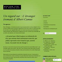 Un regard sur : L'étranger (roman) d'Albert Camus – Regard sur le français
