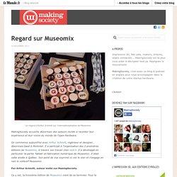 Regard sur Museomix « MakingSociety