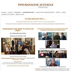 LE REGARD QUI BAT - Ciné psychanalyse