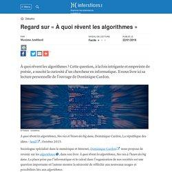 Regard sur « À quoi rêvent les algorithmes »