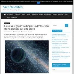 La Nasa regarde via Kepler la destruction d'une planète par une étoile